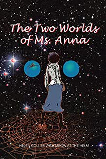 Helen Collier_The Two Worlds of Ms. Anna