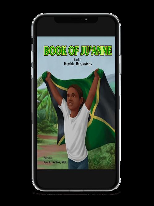 The Book of Ju'Anne Humble Beginnings