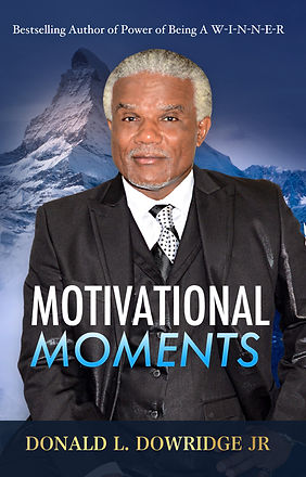 DonaldDowridge_MotivationalMoments.jpg