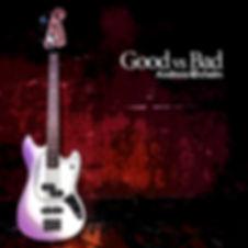 Good_vs_Bad_Cover (4).jpg