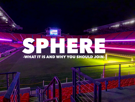 Let's Get Spherical: What is Sphere and Why You Should Join