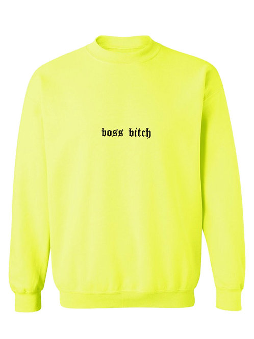 Boss Bitch Crewneck in Neon Yellow