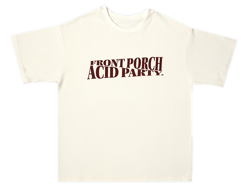 Front Porch Acid Party Tee