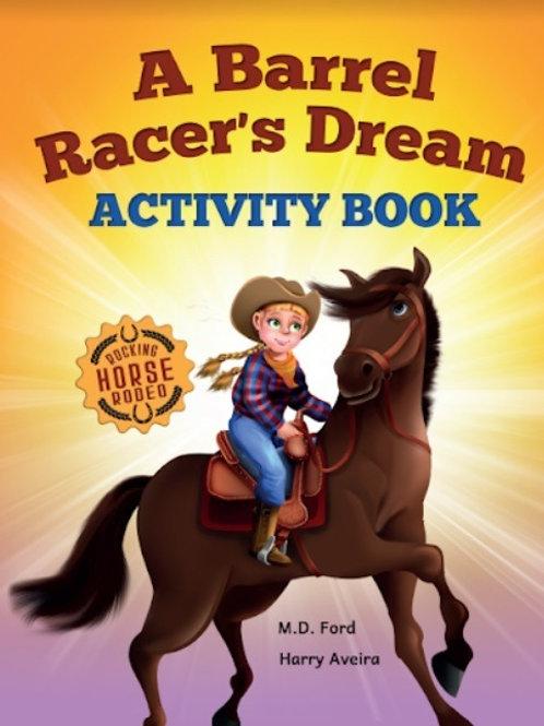 A Barrel Racer's Dream Activity Book