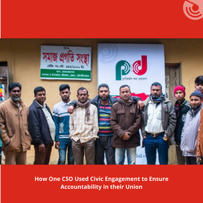SUCCESS STORY OF A CSO CSO USING CIVIC ENGAGEMENT TO ENSURE ACCOUNTABILITY IN THEIR UNION