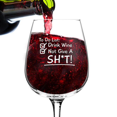 To Do List Wine Glass (12.75 oz)- Novelty Wine Gifts for Women- Wine Lover Glass