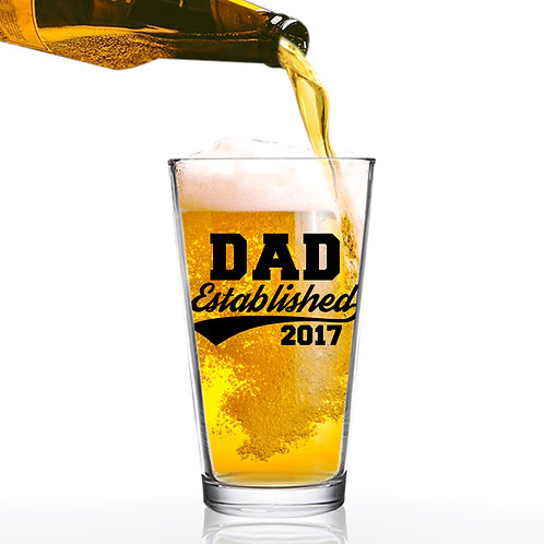 Dad Established 2017 Funny Beer Glass - 16 oz - Made in USA - Beer Glass for Dad