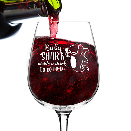 Baby Shark Needs A Drink Do Do Do Funny Wine Glass (12.75 oz)