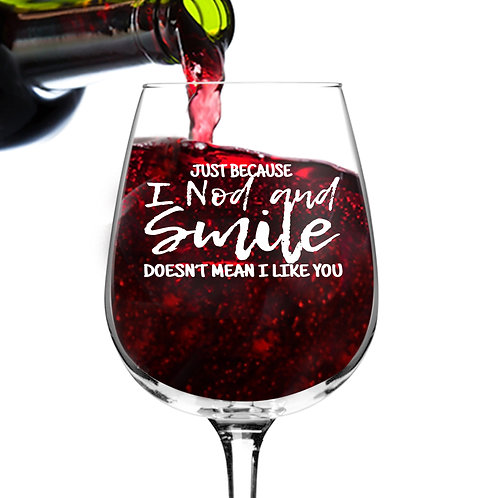 Nod And Smile Wine Glasses (12.75 oz)- Novelty Wine Gifts for Women