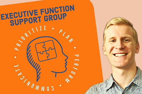 Executive Functioning Support Group