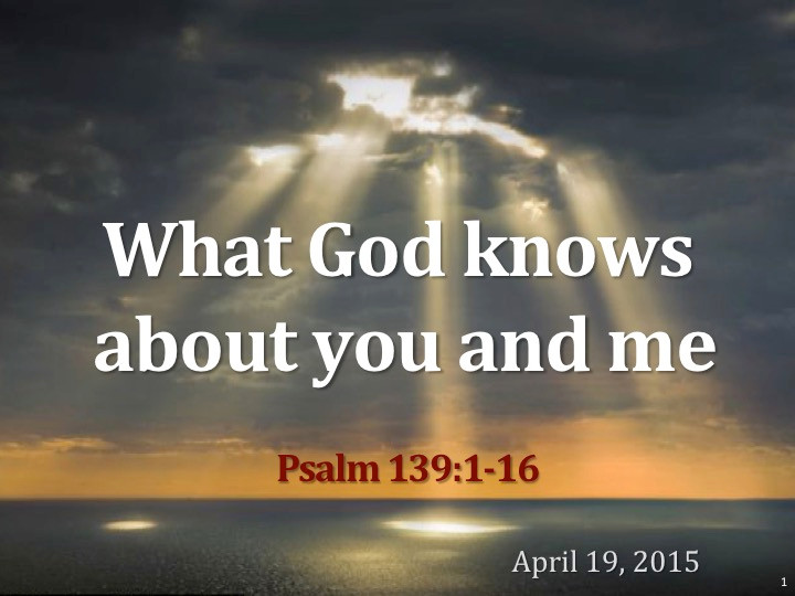 Psalm 139 - 2015 04 19 title.jpg