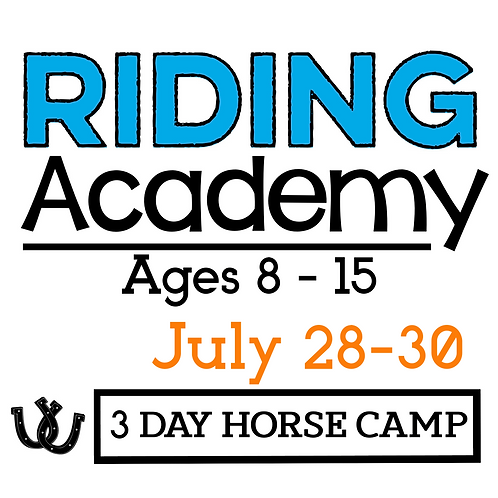 The Riding Academy July 28-30