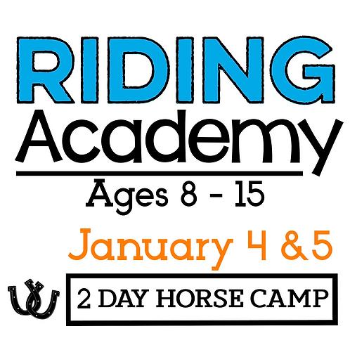 The Riding Academy Jan. 4 & 5