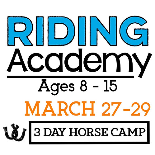 The Riding Academy March 27-29