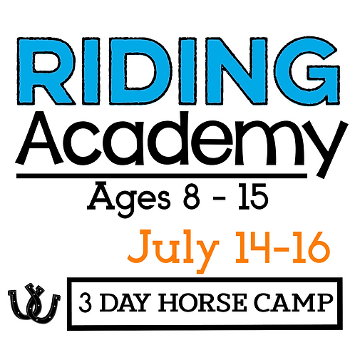 The Riding Academy July 14-16