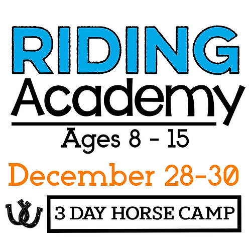 The Riding Academy - December 28-30
