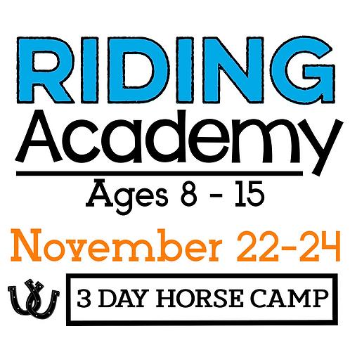 The Riding Academy - November 22-24