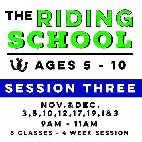 The Riding School - Session Three