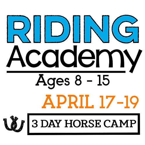 The Riding Academy April 17-19
