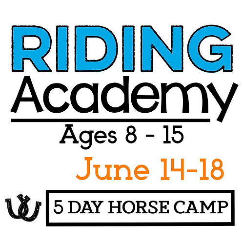 The Riding Academy June14-18