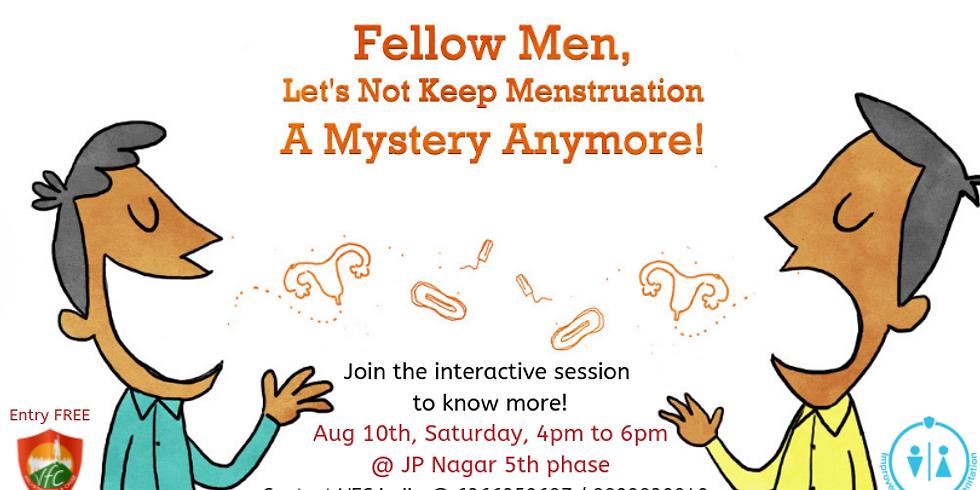 Men for menstruation