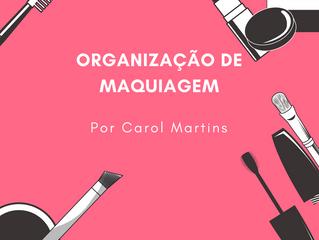 Limpeza e Organização de maquiagem.