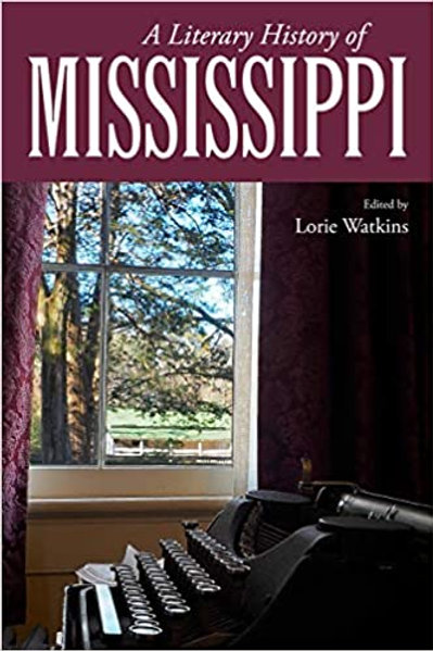 A Literary History of Mississippi book