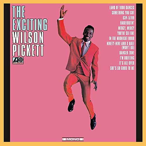 "Wilson Pickett ""Exciting"" LP"