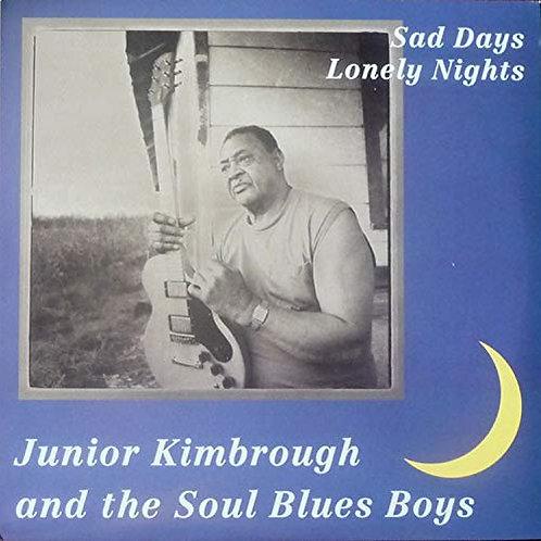 """Jr Kimbrough """"Sad Days..."""" CD"""