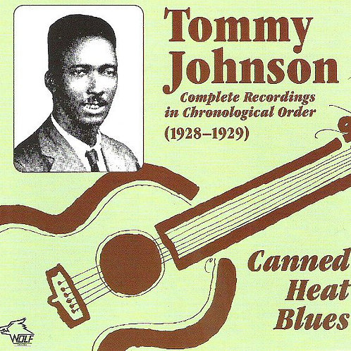 "Tommy Johnson ""Canned Heat Blues"" CD"
