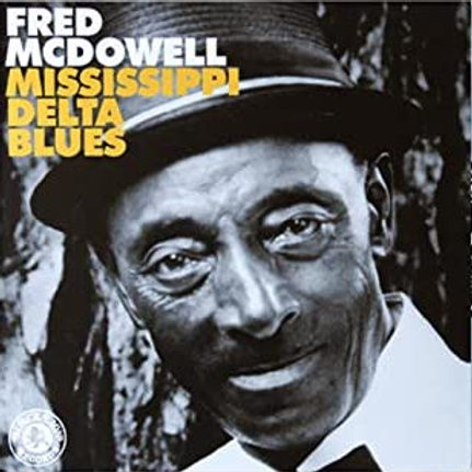 "Fred McDowell ""MS Delta"" LP"