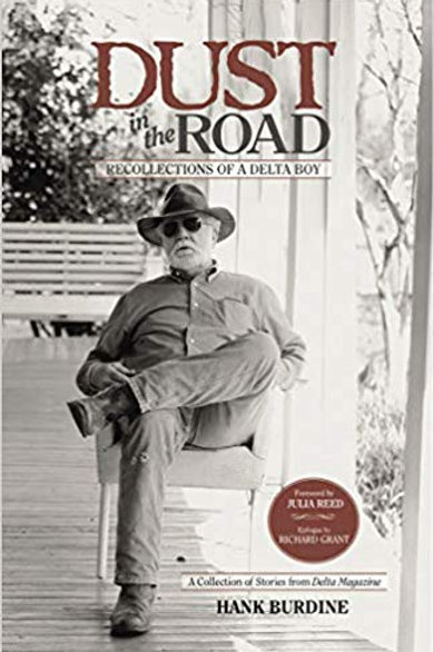Dust in the Road: Recollections of a Delta Boy