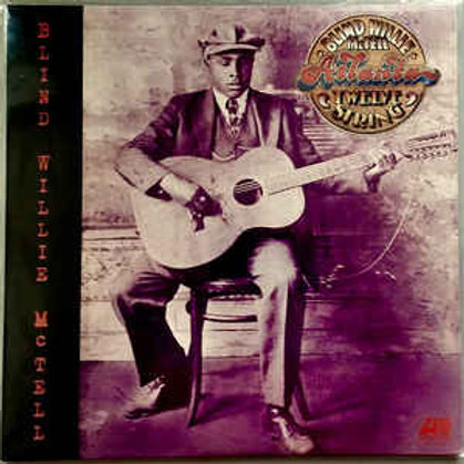 Blind Willie McTell 12-string LP