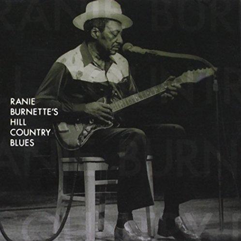 "Ranie Burnette ""Hill Ctry Blues"" LP"
