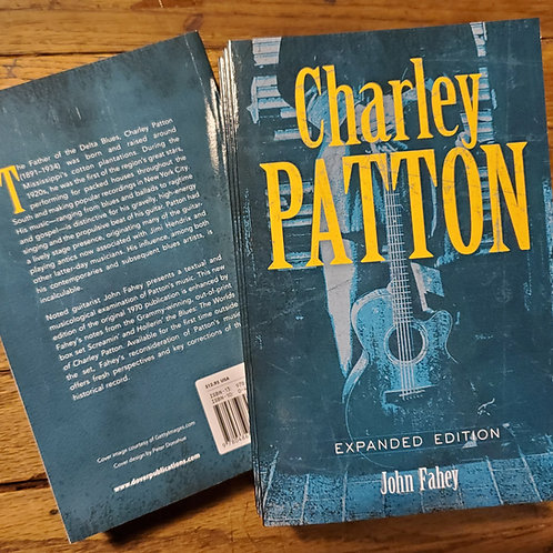 John Fahey's Charley Patton book (expanded edition)