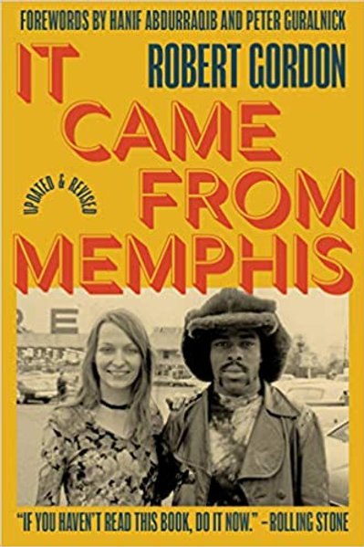It Came From Memphis UPDATED book