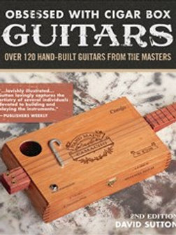 Obsessed with Cigar Box Guitars book