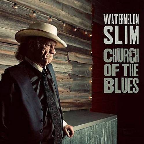 "Watermelon Slim ""Church of Blues"" CD"