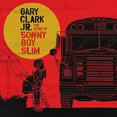"Gary Clark Jr. ""Story...Sonny Boy Slim"" LP"