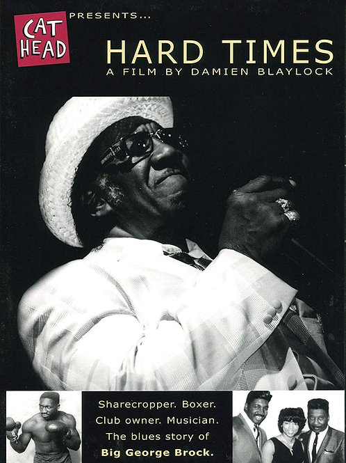 Big George Brock: Hard Times DVD doc