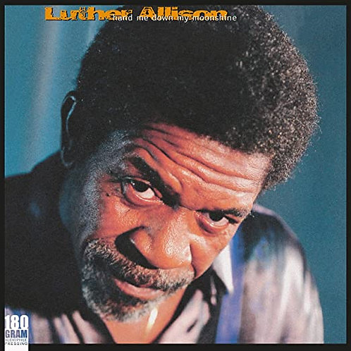 "Luther Allison ""Hand Me Down My Moonshine"" LP"