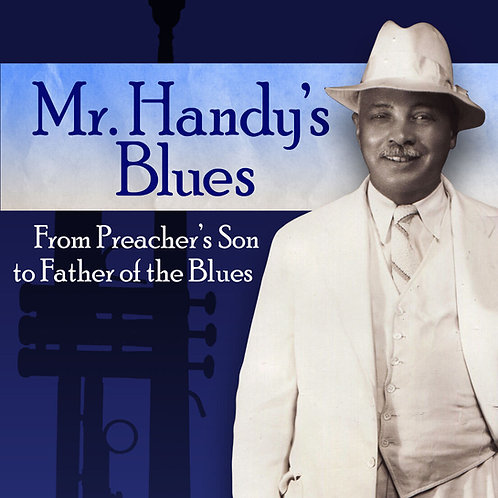 NEW! Mr. Handy's Blues DVD
