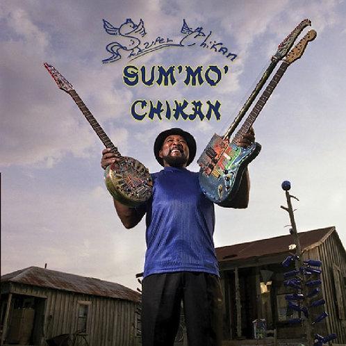 "Super Chikan ""Sum Mo"" CD"