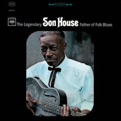Son House - Father of Delta Blues LP