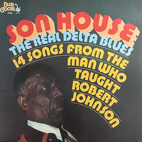 "Son House ""...Who Taught Robert Johnson"" LP"