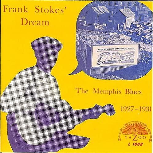 "Frank Stokes ""Dream... Memphis"" LP"