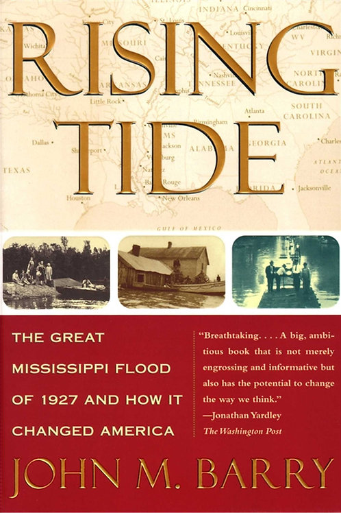 Rising Tide: Great Mississippi Flood of 1927