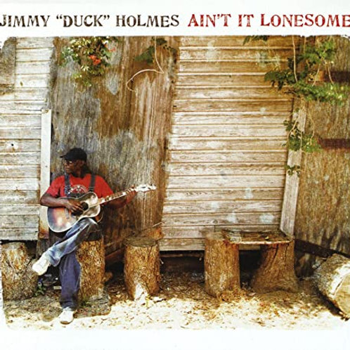 """Duck Holmes """"Ain't It Lonesome"""" CD"""