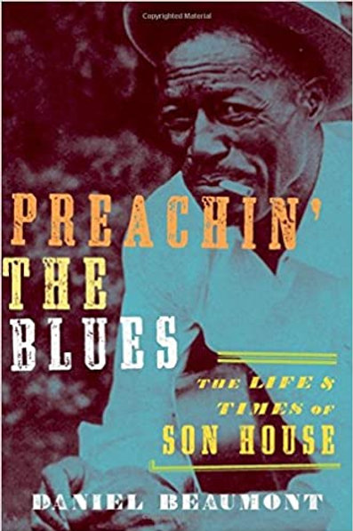 """Preachin' the Blues: Son House"" book"