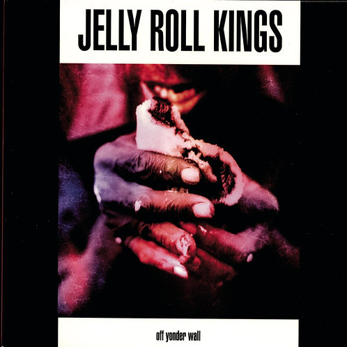 Jelly Roll Kings: Off Yonder Wall